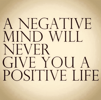 a-negative-mind-will-never-give-you-a-positive-life